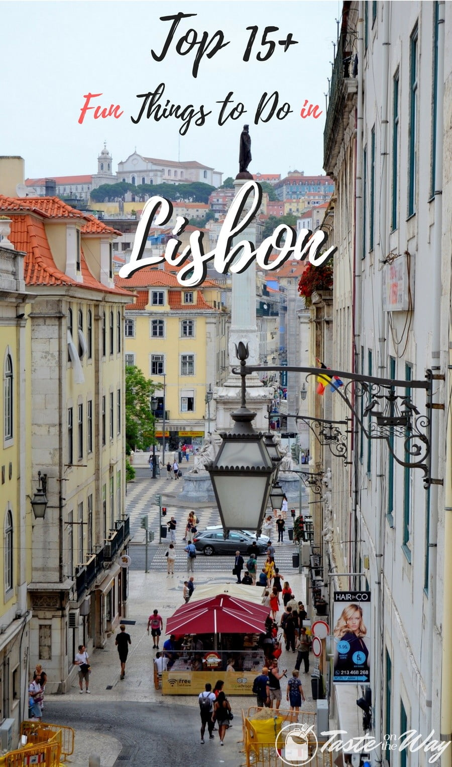 Check out the top 15+ fun #thingstodo in #Lisbon, #Portugal #travel #photography @tasteontheway