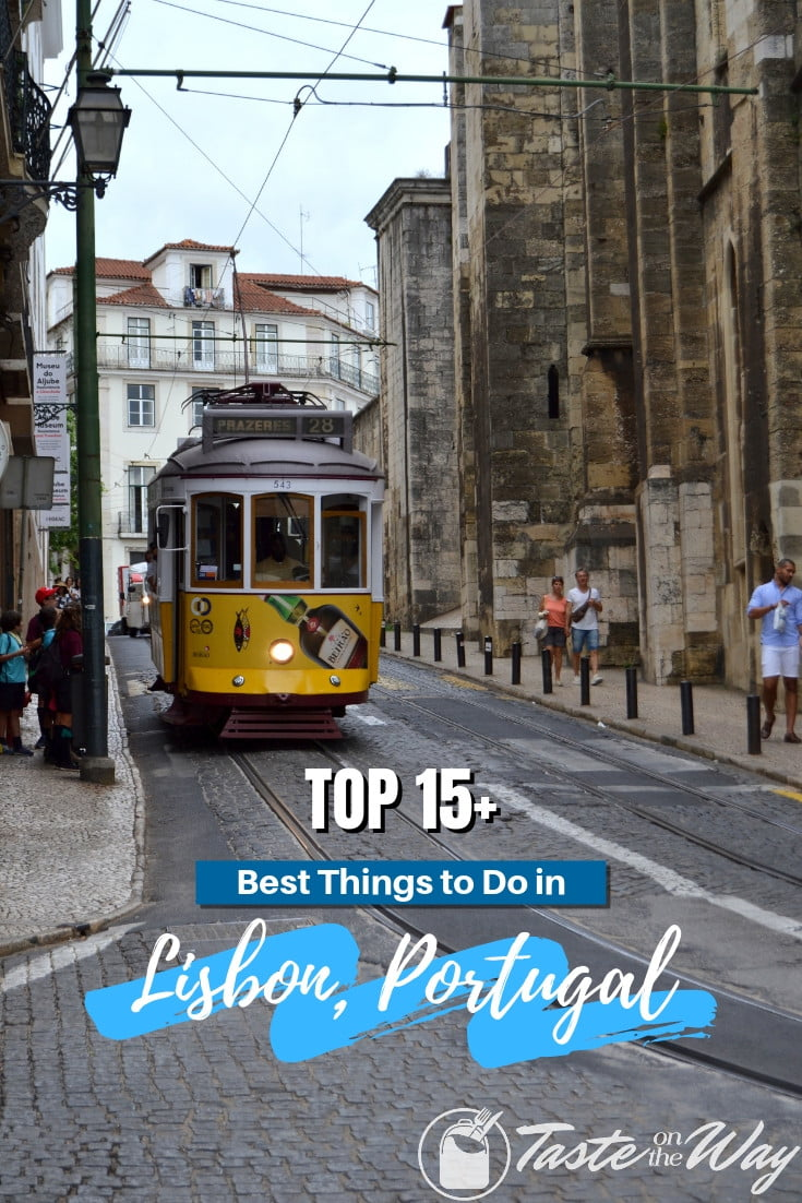 Visiting Lisbon, Portugal anytime soon? Here are the 15+ top things to do while there! #travel #europe #bucketlist