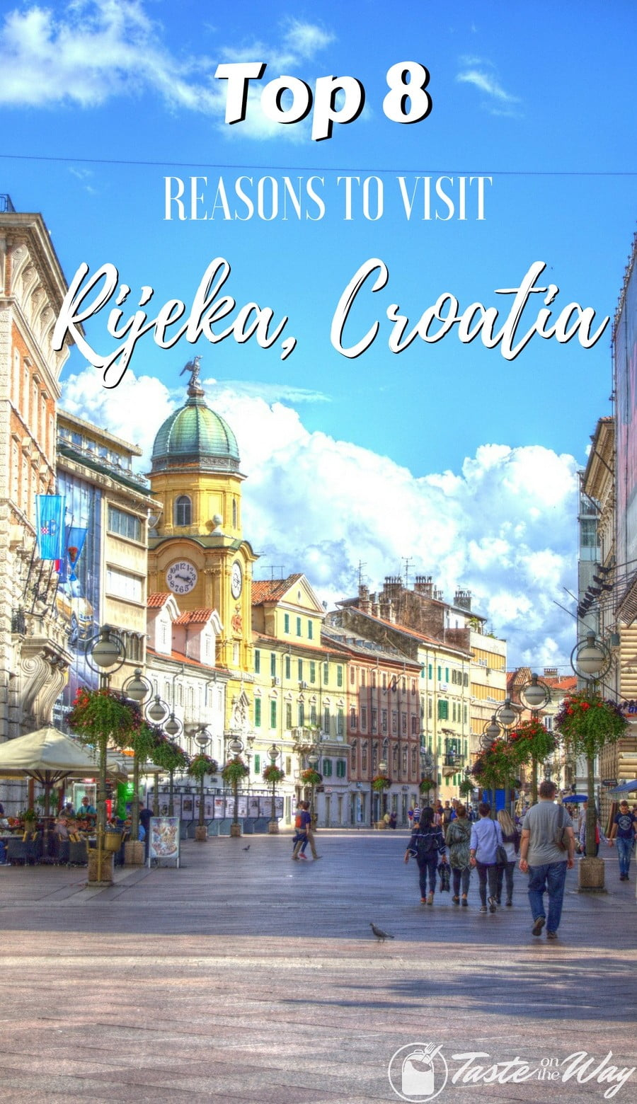 Check out the top 8 reasons to add #Rijeka to your #Croatia #itinerary #travel #photography @tasteontheway