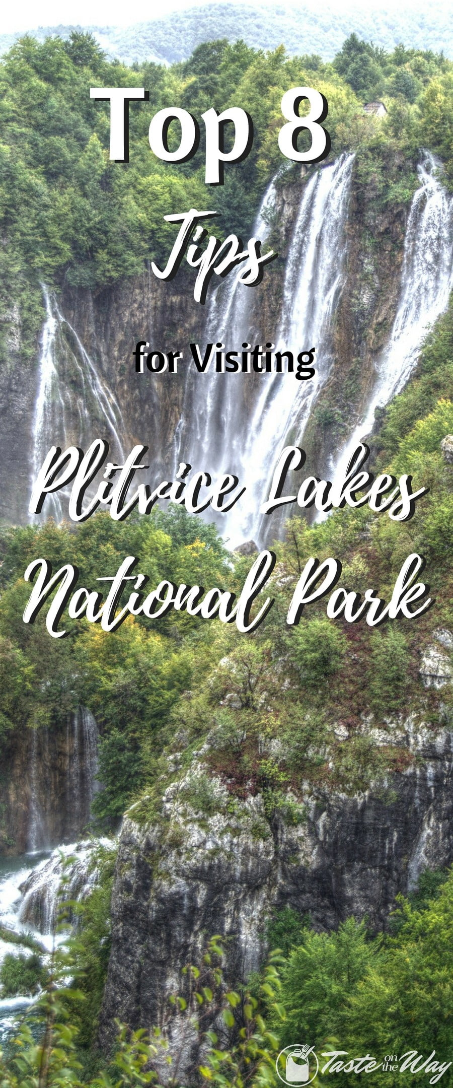 Check out the top 8 #tips for visiting #Plitvice Lakes National Park in #Croatia #travel #photography @tasteontheway